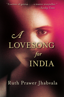 A Lovesong for India - Jhabvala, Ruth Prawer