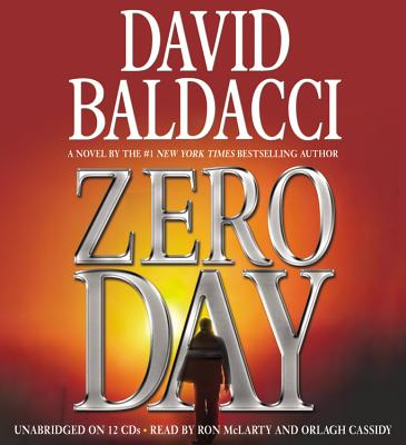Zero Day - Baldacci, David, and McLarty, Ron (Read by), and Cassidy, Orlagh (Read by)