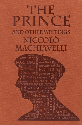 The Prince and Other Writings - Machiavelli, Niccolo, and Marriott, W K (Translated by)