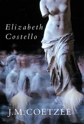 Elizabeth Costello - Coetzee, J. M.