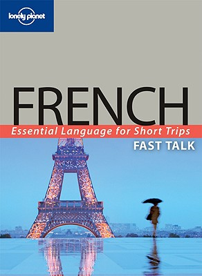 Fast Talk French - Lonely Planet (Creator)