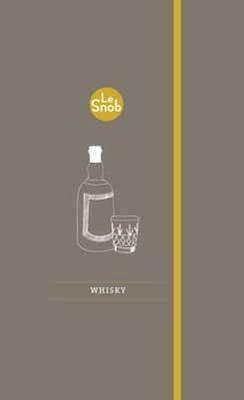 Le Snob: Whisky - Lamond, John D.