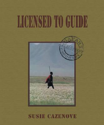Licensed to Guide - Cazenove, Susie
