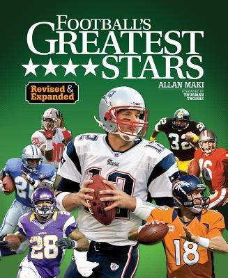 Football's Greatest Stars - Maki, Allan, and Johnson, George, and Thomas, Thurman (Foreword by)