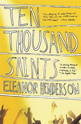 Ten Thousand Saints - Henderson, Eleanor