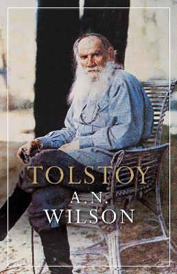 Tolstoy - Wilson, A. N.