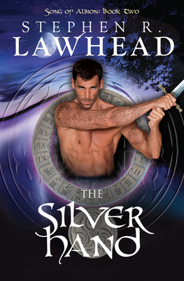 The Silver Hand - Lawhead, Stephen R.