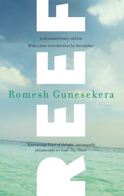 Reef - Gunesekera, Romesh