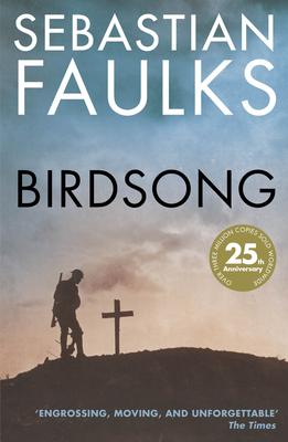 Birdsong - Faulks, Sebastian