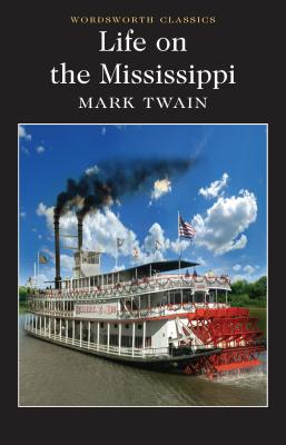 Life on the Mississippi - Twain, Mark, and Barta, Petr (Introduction and notes by), and Carabine, Keith, Dr. (Series edited by)