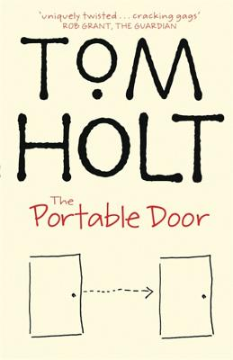 The Portable Door - Holt, Tom