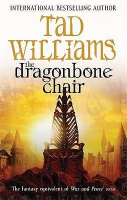 The Dragonbone Chair - Williams, Tad