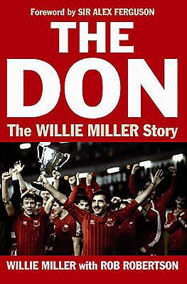 The Don: The Willie Miller Story - Miller, Willie, and Robertson, Rob