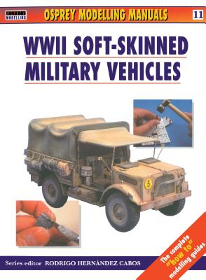 Modelling Soft-Skinned Military Vehicles - Scutts, Jerry (Editor)
