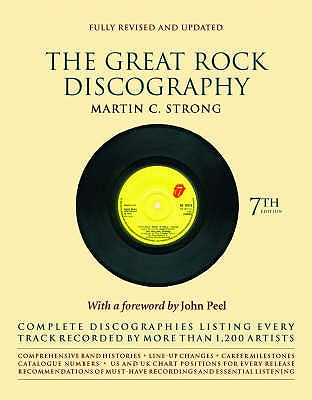 The Great Rock Discography - Strong, Martin, and Peel, John (Foreword by)
