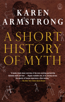 A Short History of Myth - Armstrong, Karen