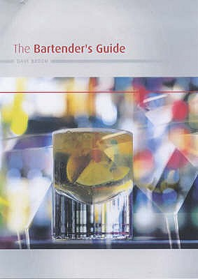 The Bartender's Guide - Broom, Dave