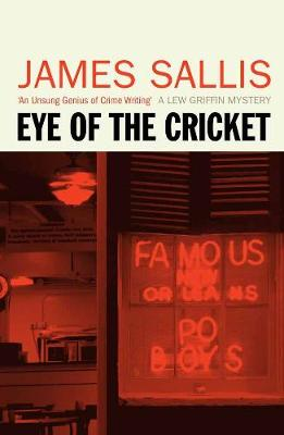 Eye Of The Cricket - Sallis, James
