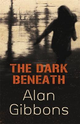 The Dark Beneath - Gibbons, Alan