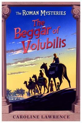 The Beggar of Volubilis - Lawrence, Caroline