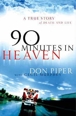 90 Minutes in Heaven - Piper, Don