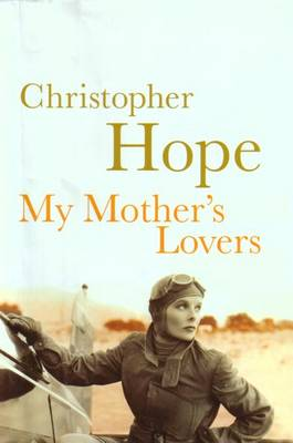 My Mother's Lovers - Hope, Christopher