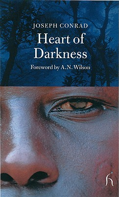 Heart of Darkness - Conrad, Joseph, and Wilson, A N (Foreword by)