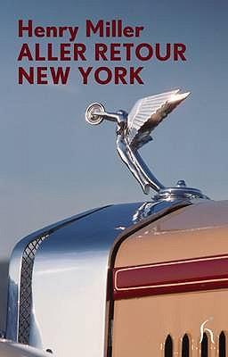 Aller Retour New York - Miller, Henry