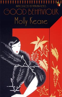 Good Behaviour - Keane, Molly, and Keyes, Marian (Introduction by)