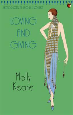 Loving and Giving - Keane, Molly, and Roberts, Michele (Introduction by)