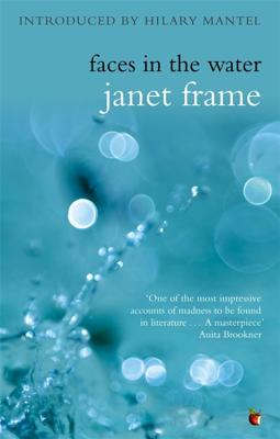 Faces in the Water - Frame, Janet, and Mantel, Hilary (Introduction by)