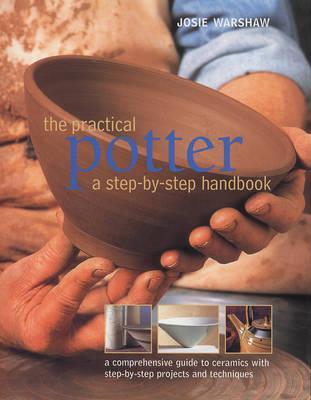 The Practical Potter - Warshaw, Josie
