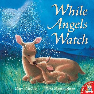 While Angels Watch - McGee, Marni
