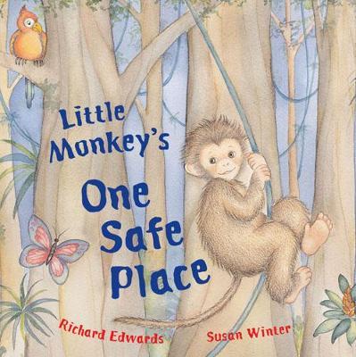 Little Monkey's One Safe Place - Edwards, Richard