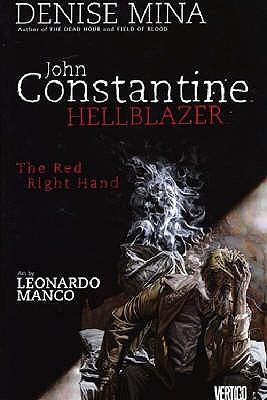 Hellblazer: Red Right Hand - Mina, Denise, and Manco, Leonardo