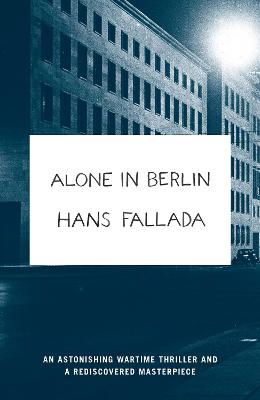Alone in Berlin - Fallada, Hans, and Hofmann, Michael (Translated by)