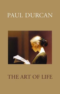 The Art of Life - Durcan, Paul