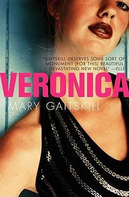 Veronica - Gaitskill, Mary