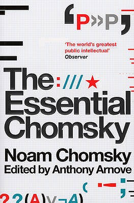 The Essential Chomsky - Chomsky, Noam