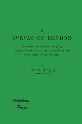 A Survey of London - Stow, John, and Morley, Henry (Editor)