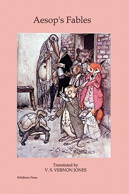 Aesop's Fables (Illustrated Edition) - Vernon-Jones, V S (Translated by), and Chesterton, G K (Introduction by)