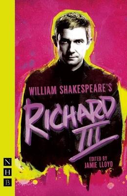 Richard III - Shakespeare, William, and Lloyd, Jamie (Editor)