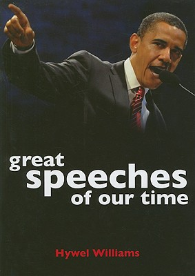 Great Speeches of Our Time - Williams, Hywel