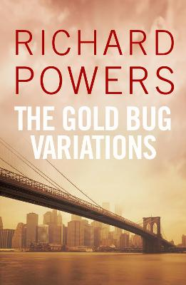 The Gold Bug Variations - Powers, Richard