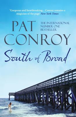South of Broad - Conroy, Pat