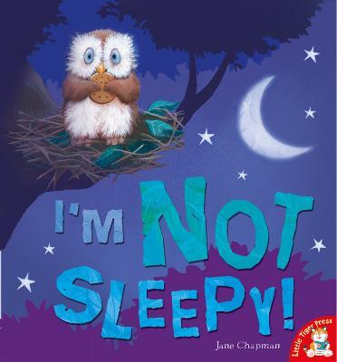 I'm Not Sleepy -