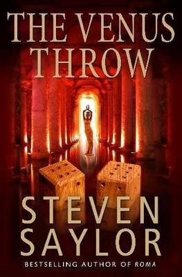 The Venus Throw - Saylor, Steven