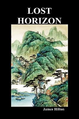 Lost Horizon (Hardback) - Hilton, James