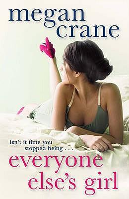 Everyone Else's Girl - Crane, Megan