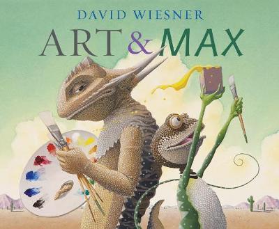Art and Max - Wiesner, David